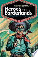 Heroes of the Borderlands Book