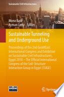 Sustainable Tunneling and Underground Use