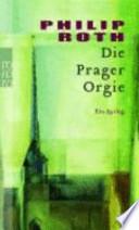 Die Prager Orgie  : Ein Epilog