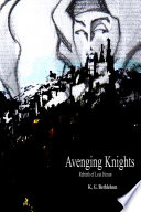 Avenging Knights  Rebirth of Lost Honor