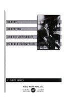 Garvey  Garveyism  and the Antinomies in Black Redemption