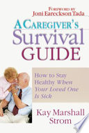 A Caregiver S Survival Guide