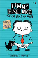 Timmy Failure  The Cat Stole My Pants Book