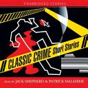 Classic Crime Short Stories