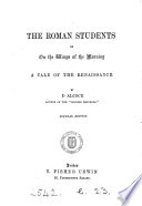 The Roman Students Or On The Wings Of The Morning Popular Ed