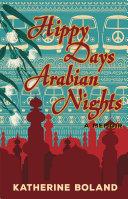 Hippy Days, Arabian Nights