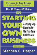 The McGraw Hill Guide to Starting Your Own Business Book