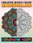 Creative Haven Celtic Mandalas Coloring Book