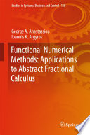 Functional Numerical Methods  Applications to Abstract Fractional Calculus