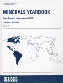 Minerals Yearbook, 2008, V. 3, Area Reports, International, Latin America and Canada