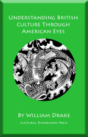 Understanding British Culture Through American Eyes