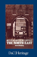 A History of British Bus Services  North East