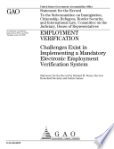 Employment Verification Challenges Exist In Implementing A Mandatory Electronic Employment Verification System Book PDF