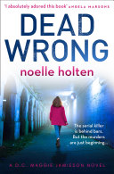 Pdf Dead Wrong (Maggie Jamieson thriller, Book 2) Telecharger