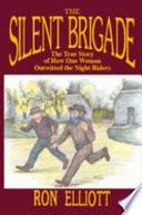 Download The Silent Brigade Book