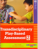 Transdisciplinary Play based Assessment