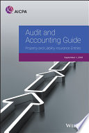 Audit and Accounting Guide: Property and Liability Insurance Entities 2018