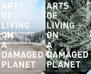 Arts of Living on a Damaged Planet Book PDF