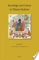 Knowledge and Context in Tibetan Medicine