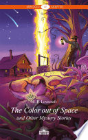 Free Download The Color out of Space and Other Mystery Stories / «Цвет из иных миров» и другие мистические истории Book