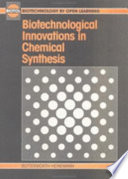 Biotechnological Innovations In Chemical Synthesis Book PDF
