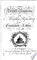 The British Magazine Or Monthly Repository For Gentlemen Ladies