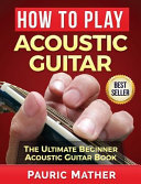 How to Play Acoustic Guitar Book