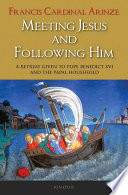 Meeting Jesus And Following Him Book PDF