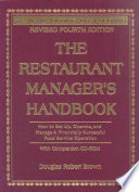 """The Restaurant Manager's Handbook: How to Set Up, Operate, and Manage a Financially Successful Food Service Operation"" by Douglas Robert Brown"