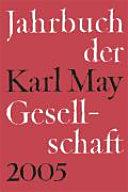 Jahrbuch der Karl-May-Gesellschaft 2005