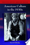 American Culture In The 1930s