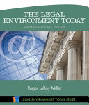 The Legal Environment Today   Summarized Case Edition  Business in its Ethical  Regulatory  E Commerce  and Global Setting
