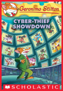 Pdf Cyber-Thief Showdown (Geronimo Stilton #68) Telecharger