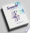 Scooch!