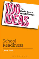 100 Ideas for Early Years Practitioners  School Readiness