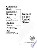 Caribbean Basin Economic Recovery Act and the Andean Trade Preference Act