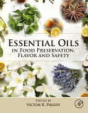 Essential Oils in Food Preservation, Flavor and Safety