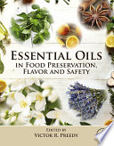 """Essential Oils in Food Preservation, Flavor and Safety"" by Victor R. Preedy"