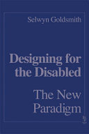 Designing for the Disabled: The New Paradigm Pdf/ePub eBook