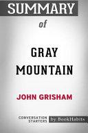 Summary of Gray Mountain by John Grisham  Conversation Starters