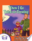 When I Go Trick Or Treating
