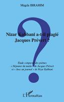 Nizar Kabbani a-t-il plagié Jacques Prévert ?