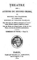 Théâtre des auteurs du second ordre, ou, Recueil des tragédies et comédies restées au Théâtre français