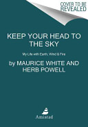 Keep Your Head to the Sky Book PDF