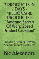 7 PRODUCTS IN 7 DAYS   MILLIONAIRE PRODUCTS
