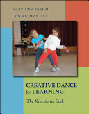 Creative Dance for Learning  The Kinesthetic Link
