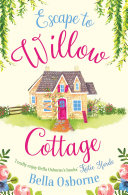 Escape to Willow Cottage (Willow Cottage Series) Pdf/ePub eBook