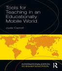 Tools for Teaching in an Educationally Mobile World