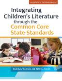 Integrating Children s LIterature through the Common Core State Standards