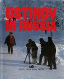 Ustinov in Russia